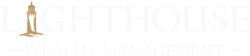 Lighthouse Wealth Management